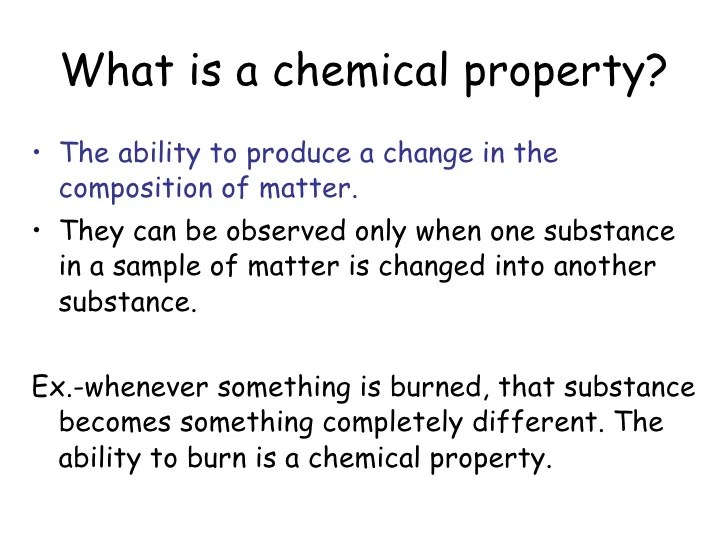 Are And Chemical They Physical Changes Are Substance What And Used How