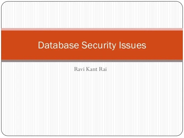Database Issues Security Challenges And