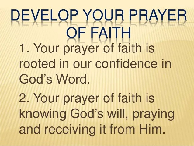 Develop Your Prayer of Faith