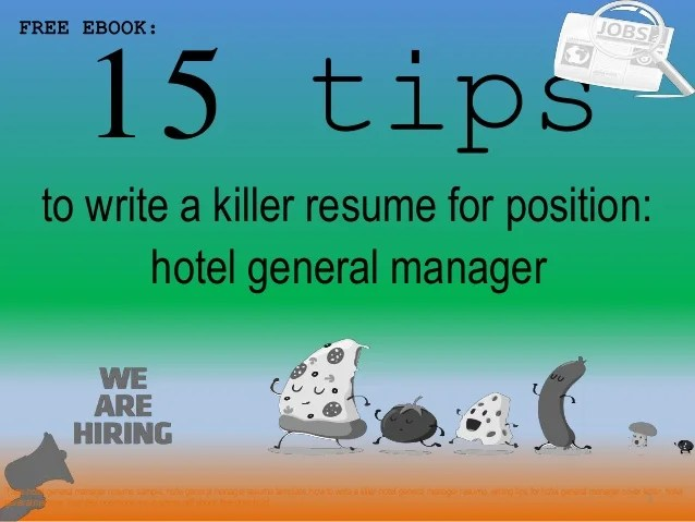Hotel general manager resume sample pdf ebook 15 tips 1 to write a killer resume for position  FREE EBOOK  hotel general