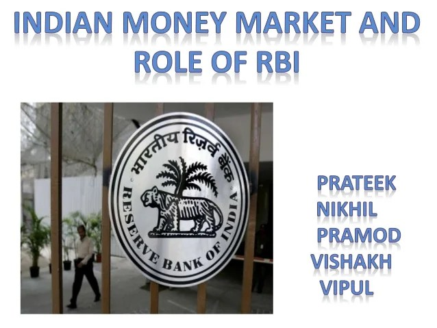 Indian money market and role of rbi