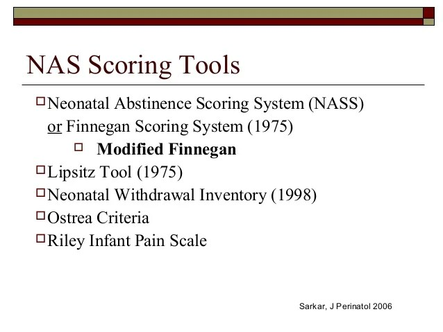 Abstinence Neonatal Modified Tool Finnegan