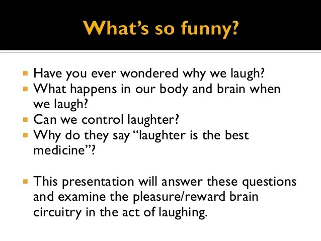 Questions Laughter Best Medicine