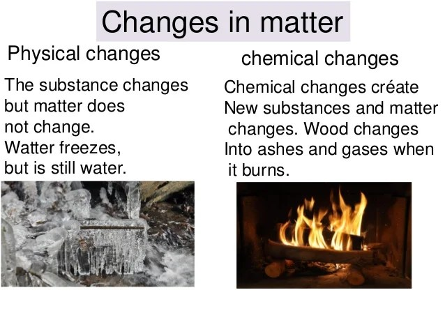 And They Are Chemical And Changes How Used Are Physical What Substance