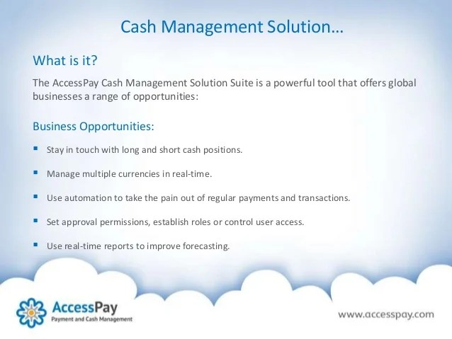 Multi-Bank Cash Management with AccessPay key facts and ...