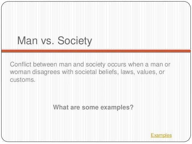 Man Vs Society Conflict