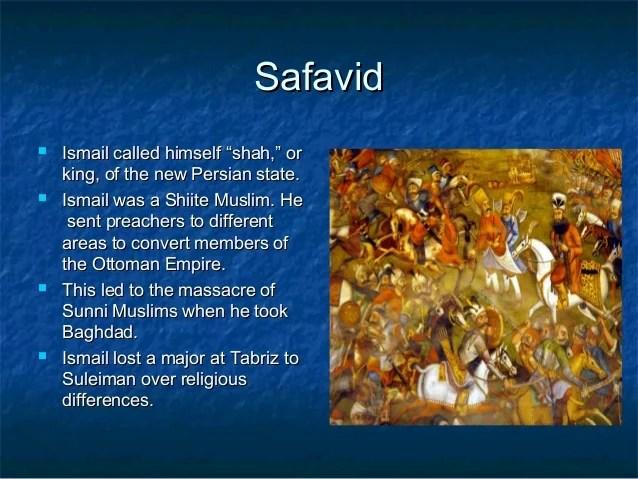 Ottoman And Safavid Empires