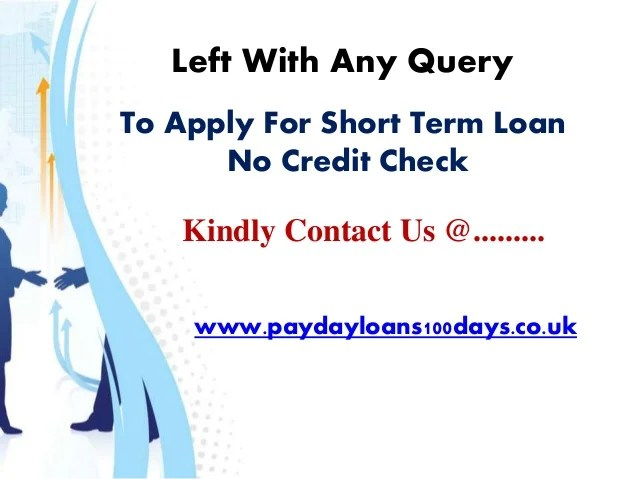 Apply For The Help Of Short Term Loan No Credit Check