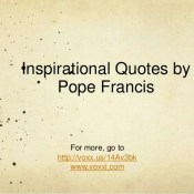 https://image.slidesharecdn.com/pope-francis-quotes-130621084118-phpapp02/95/inspirational-quotes-by-pope-francis-1-638.jpg.