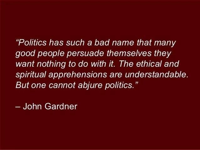 """Politics has such a bad"
