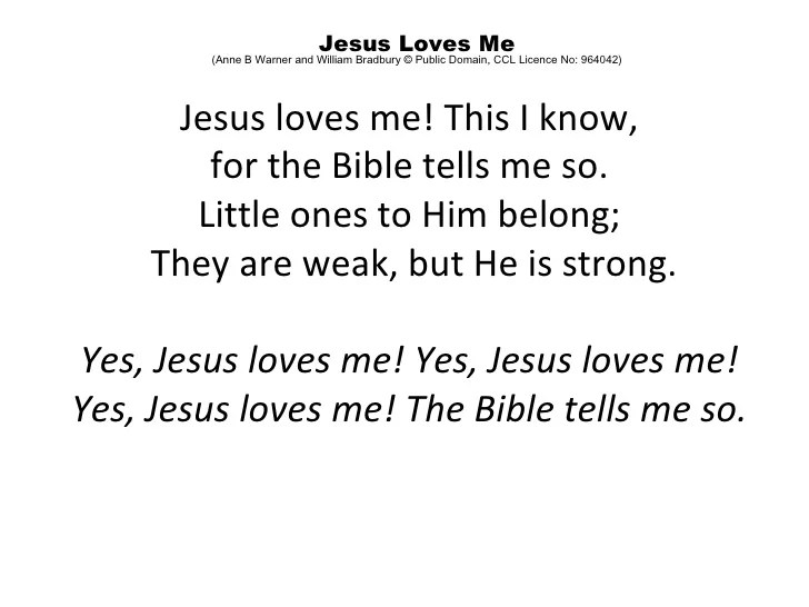 Yes Jesus Loves Me Bible Tells Me So Lyrics
