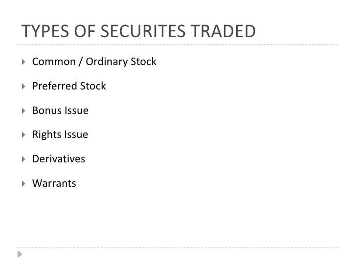 Types Securities Traded Stock Exchange