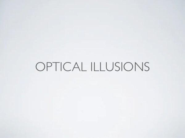 optical illusions school presentation # 2