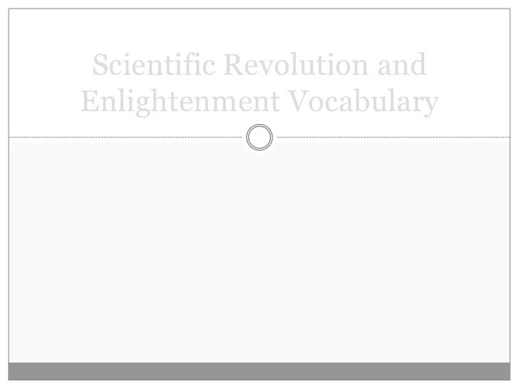 Scientific Revolution and Enlightenment Vocabulary