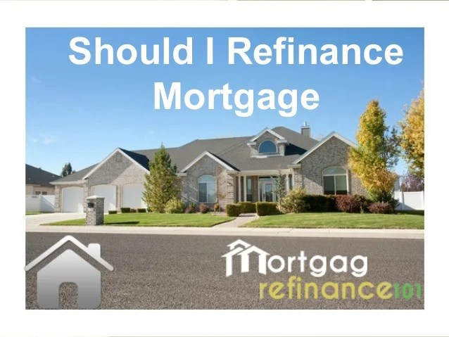 Should I Refinance My Home Mortgage Quickly Online