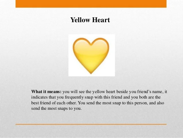 Snapchat yellow heart meaning