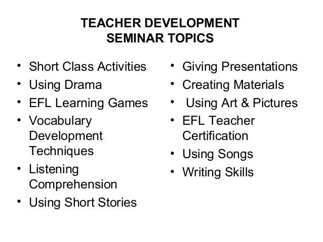 Teacher Development Workshops and Seminars