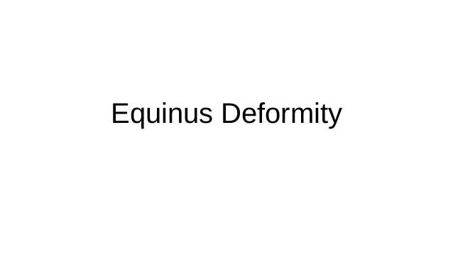 Equinus Casting Position