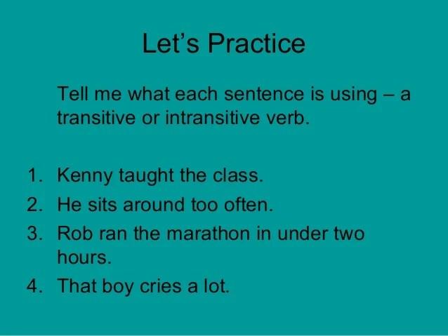 Ran Is A Transitive Verb