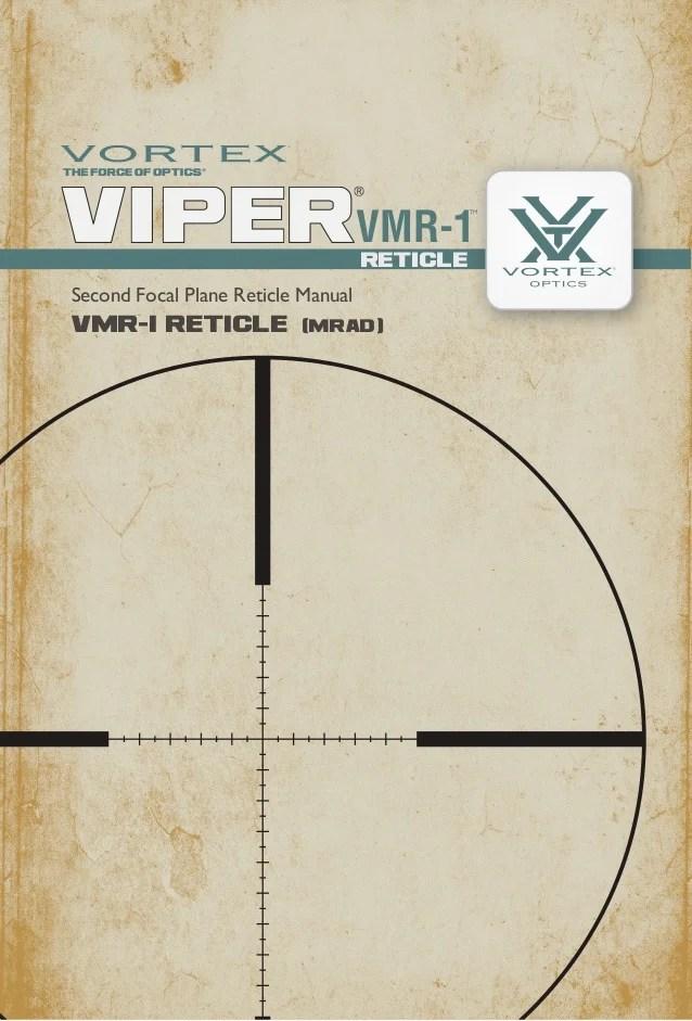 Vortex Viper Hs T 4 16x44 Vmr 1 Mrad Reticle Subtensions