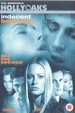 Hollyoaks: Indecent Behaviour (2001)