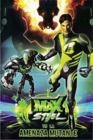 Max Steel Vs The Mutant Menace (2009)
