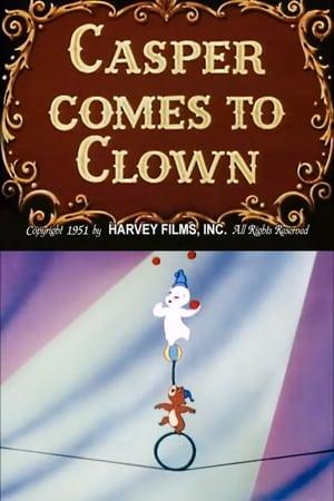 Casper Comes to Clown (1951)