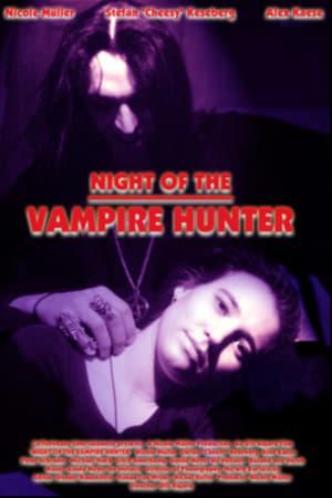Night of the Vampire Hunter (2000)