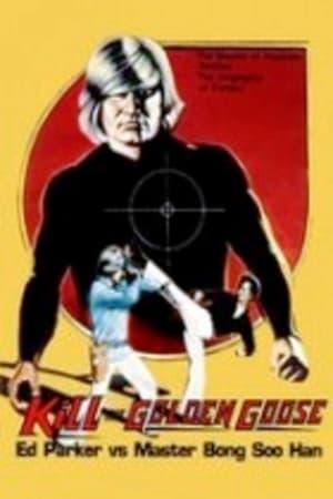 Kill the Golden Goose (1979)
