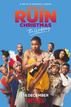 How To Ruin Christmas: The Wedding (2020)