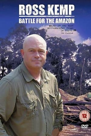 Ross Kemp: Battle for the Amazon (2010)