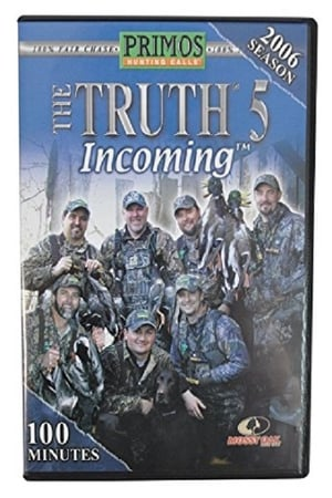The Truth 5 - Incoming (2007)