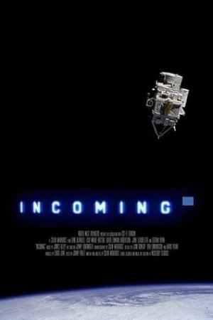 Incoming (2013)