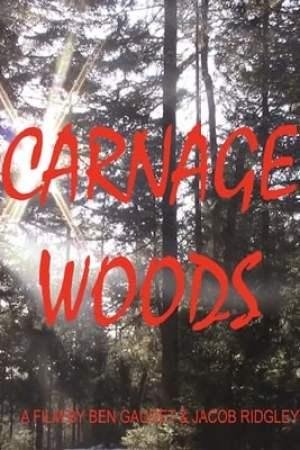 Carnage Woods (2021)