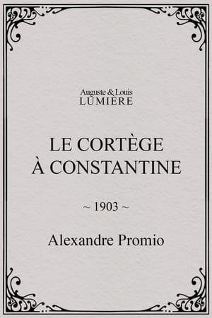 Le cortège à Constantine (1903)