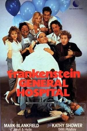 Frankenstein General Hospital (1988)