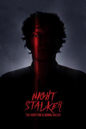 Night Stalker: The Hunt for a Serial Killer (2021)