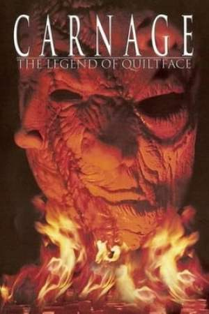 Carnage: The Legend of Quiltface (2000)