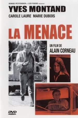 La menace (1977)