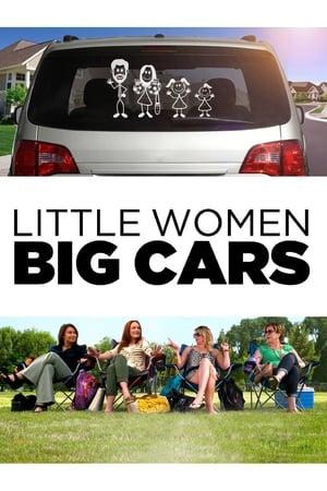 Little Women Big Cars (2012)