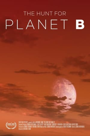The Hunt For Planet B (2021)