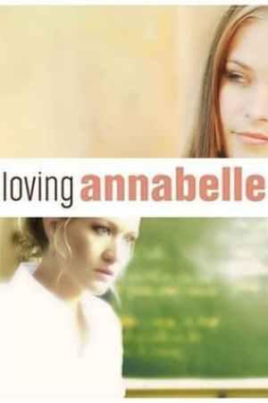 Loving Annabelle (2007)