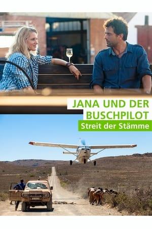 Jana und der Buschpilot - Streit der Stämme (2015)