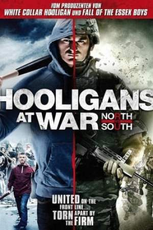 Hooligans at War: North vs South (2015)
