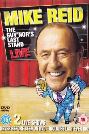 Mike Reid: The Guv'nors Last Stand (2008)
