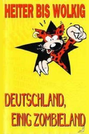 Heiter bis Wolkig - Deutschland einig Zombieland (1993)