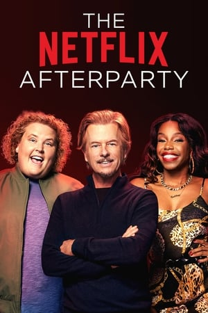 The Netflix Afterparty (2021)