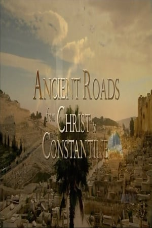 Ancient Roads from Christ to Constantine (2015)