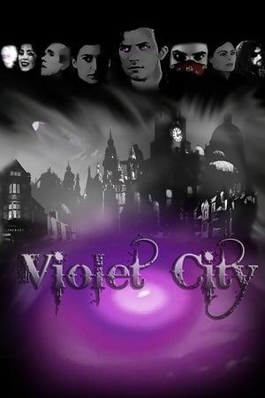 Violet City (2016)