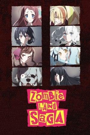 Zombieland Saga (2018)